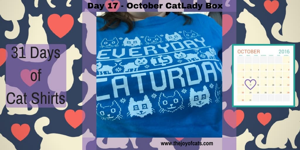 31 Days of Cat Shirts - Day 17 - Everyday is Caturday